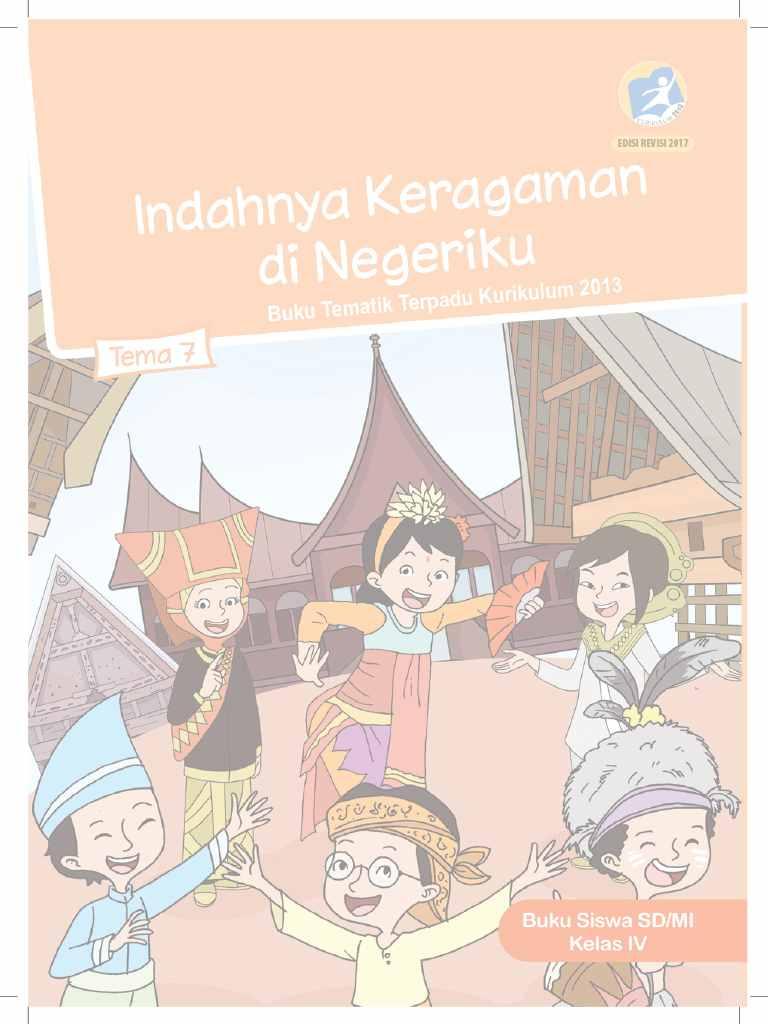 Kelas 4 - Buku Siswa - Tema 7 - Indahnya Keragaman di Negeriku - Buku Tematik Terpadu Kurikulum 2013
