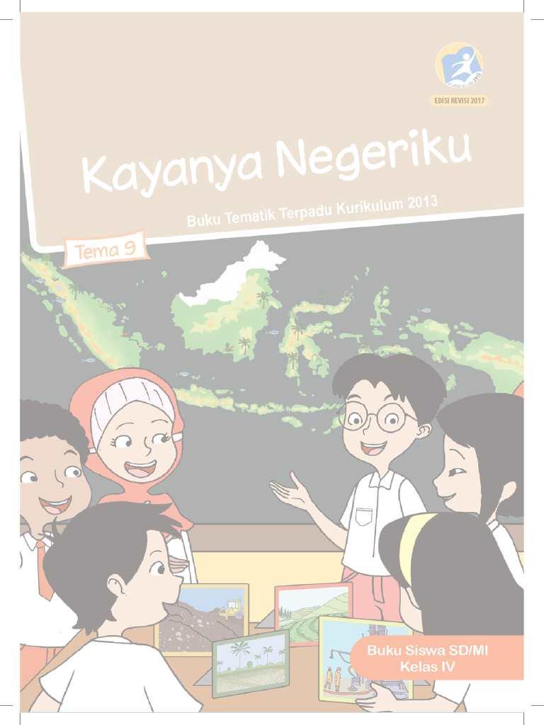 Kelas 4 - Buku Siswa - Tema 9 - Kayanya Negeriku - Buku Tematik Terpadu Kurikulum 2013
