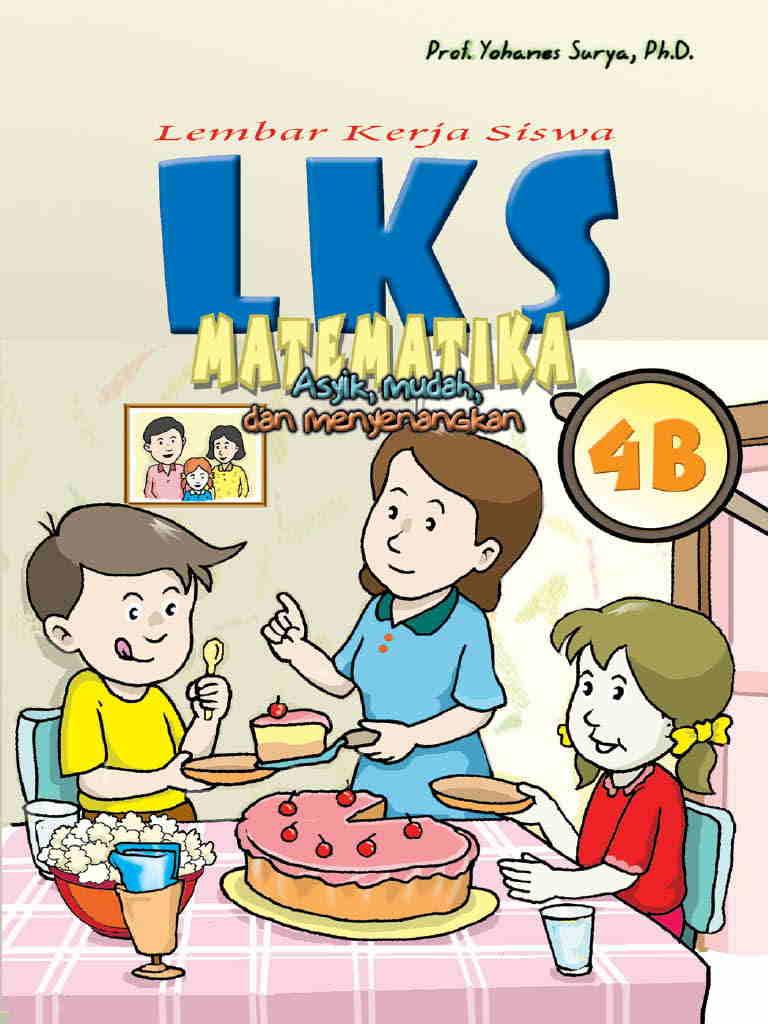Lembar Kerja Siswa (LKS)  Matematika 4B