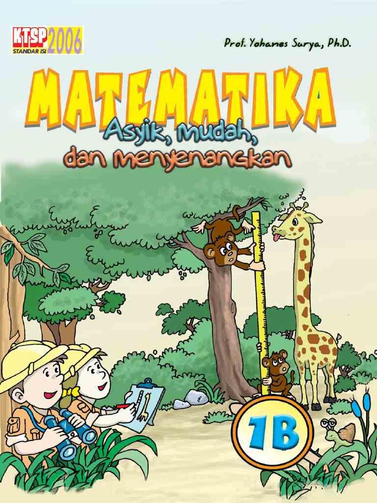 Matematika Asyik, Mudah dan Menyenangkan - 1B - Kelas 1