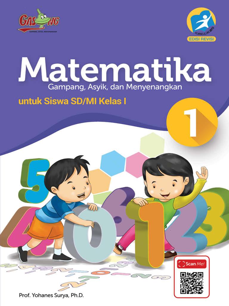 Matematika - Gampang Asyik dan Menyenangkan K13 Kelas 1 SD