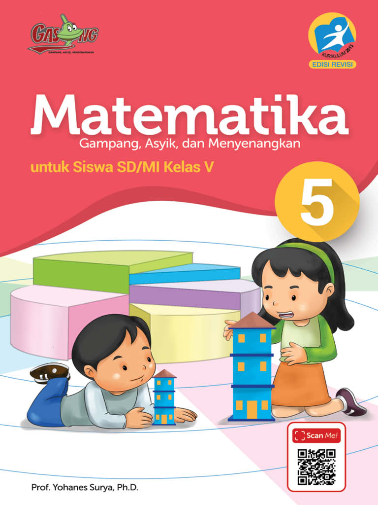 Matematika - Gampang Asyik dan Menyenangkan K13 Kelas 5 SD