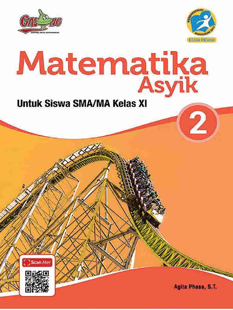 Matematika  Asyik 2 untuk siswa  SMA/MA Kelas XI  - Kurikulum 2013