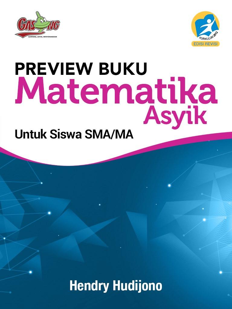 Sampel Buku Matematika Itu Asyik SMA  - K13
