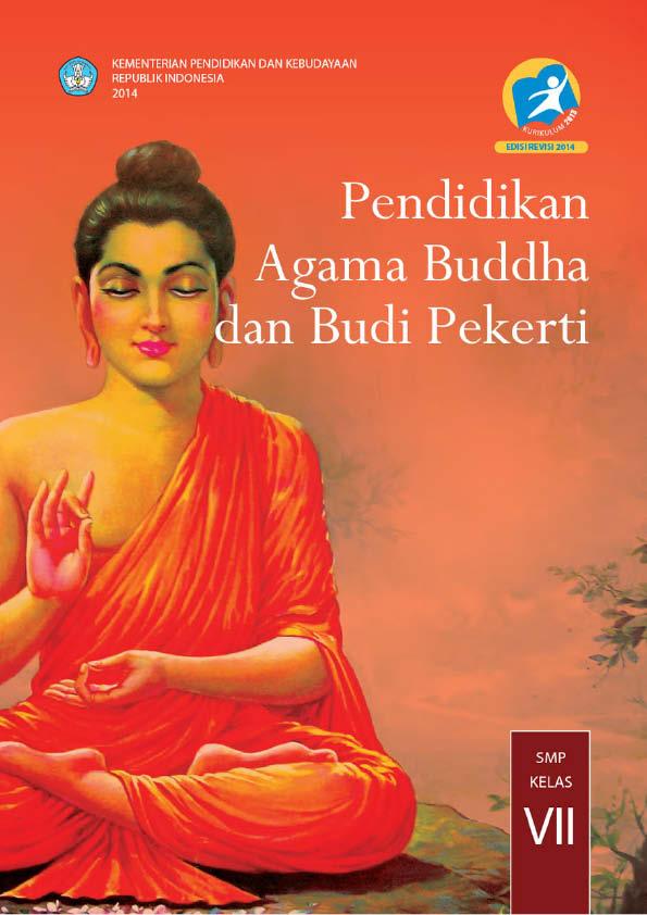 Kelas 7 SMP Pendidikan Agama Buddha dan Budi Pekerti Siswa.