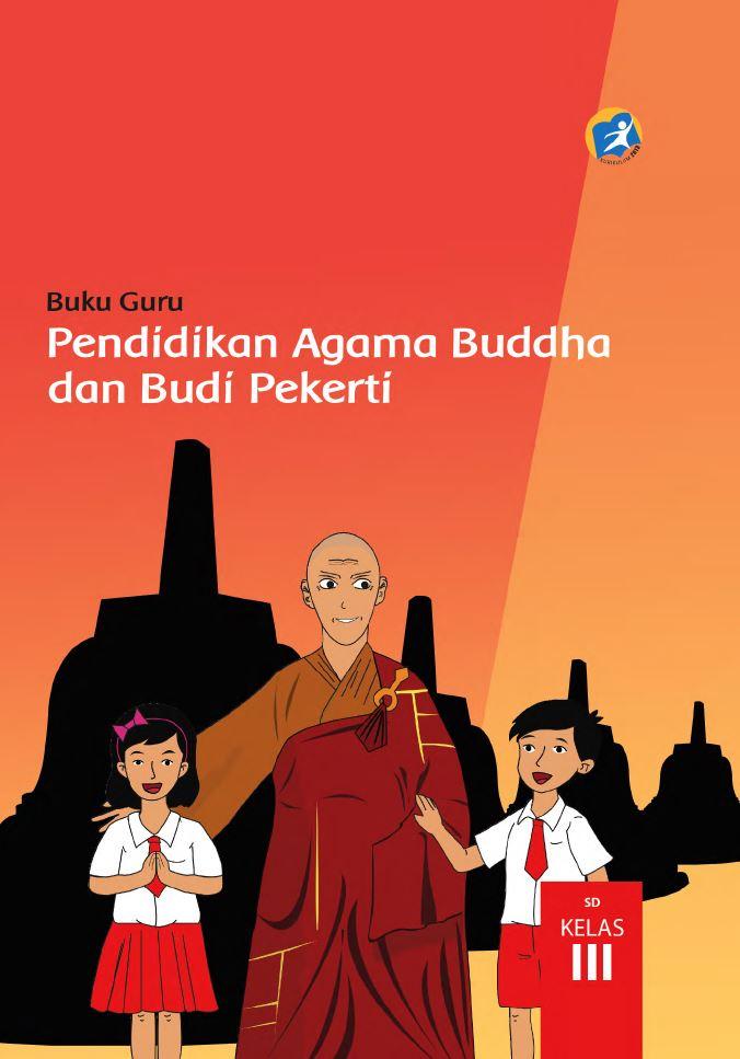 Kelas 03 SD Pendidikan Agama Buddha dan Budi Pekerti (Guru)