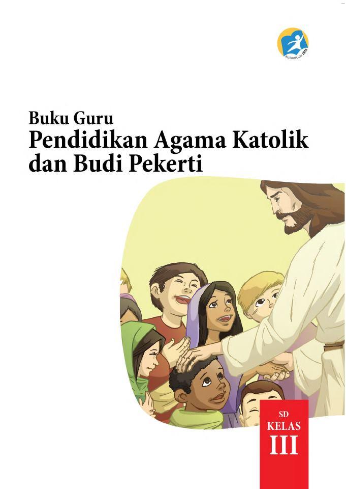 Kelas 03 SD Pendidikan Agama Katolik dan Budi Pekerti  (Guru)