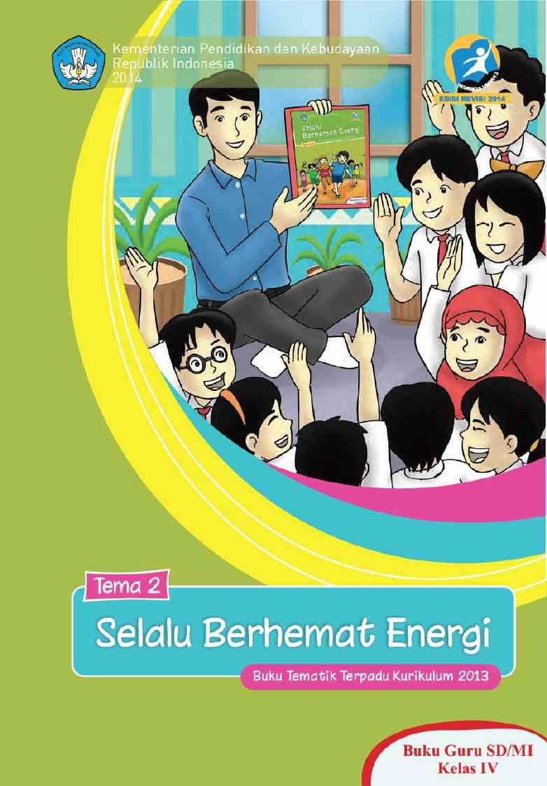 Kelas 04 SD Tematik 2 Selalu Berhemat Energi (Guru)