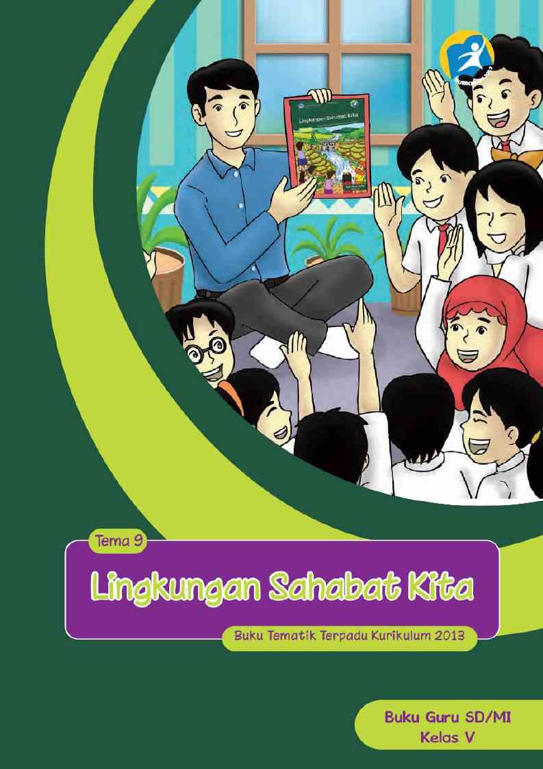 Kelas 05 SD Tematik 9 Lingkungan Sahabat Kita (Guru)