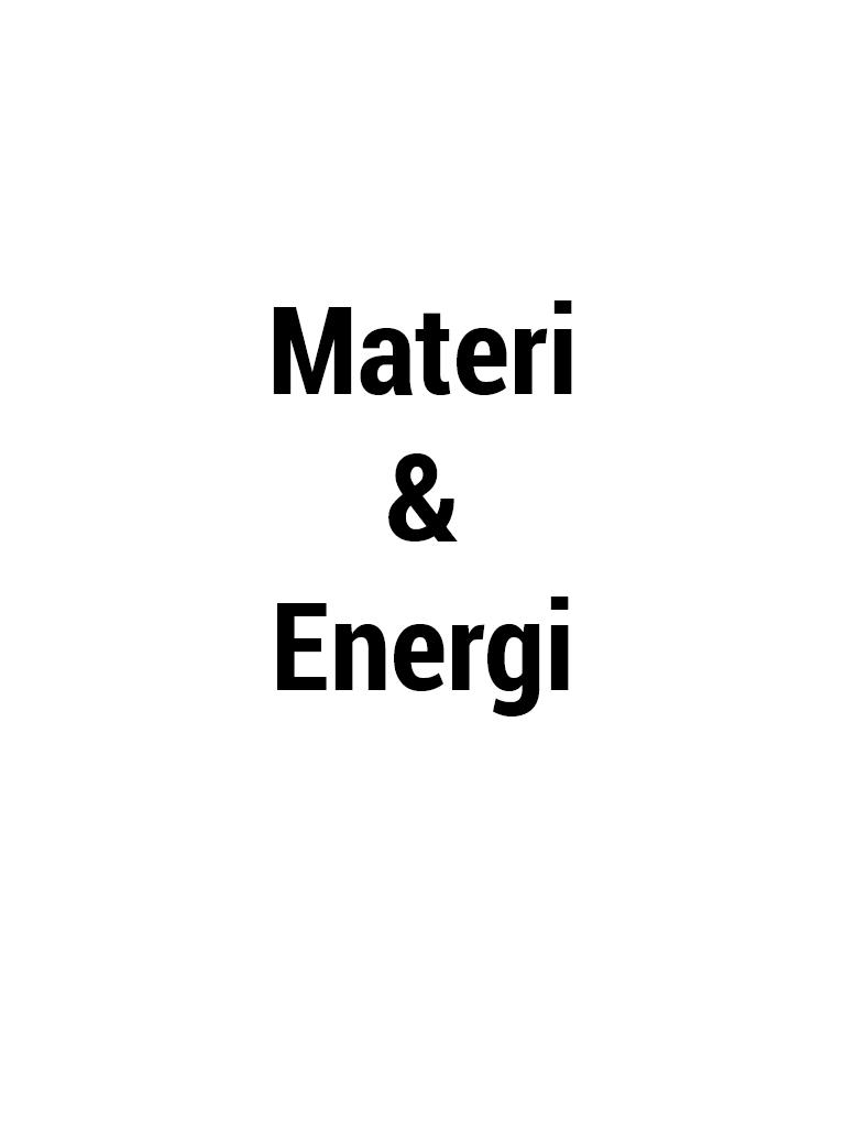 Handouts Presentasi - Materi & Energi